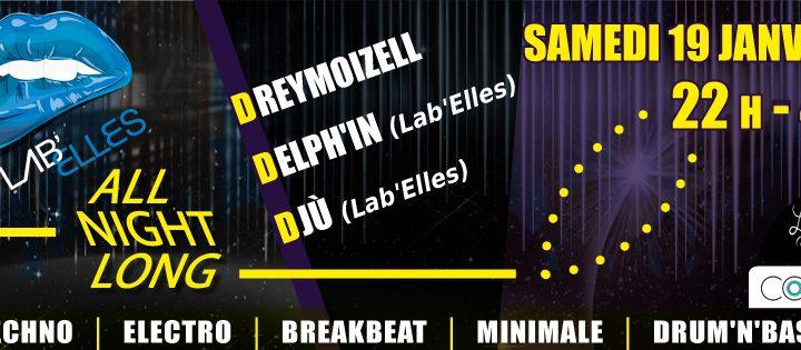 SAMEDI 19 JANVIER, LAB'ELLES ALL NIGHT LONG @ LEZARTS CAFE (Valence)