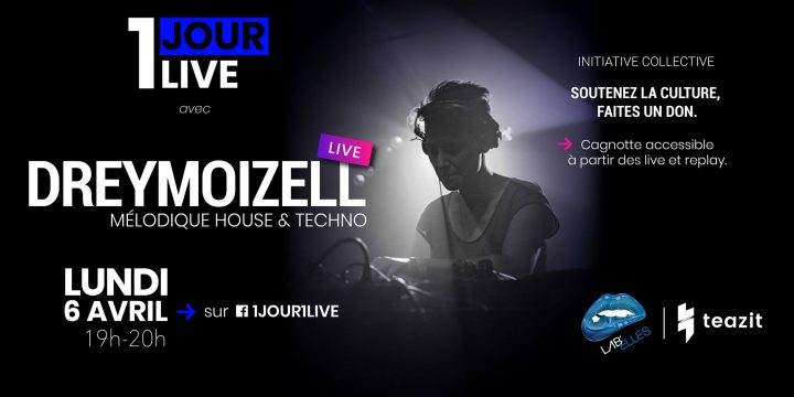 LUNDI 06 AVRIL, DREYMOIZELL (Lab'Elles) livestream @ 1 Jour 1 live