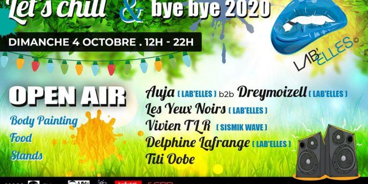 DIMANCHE 04 OCTOBRE, LET'S CHILL & BYE BYE 2020 @ Saint Péray (07)